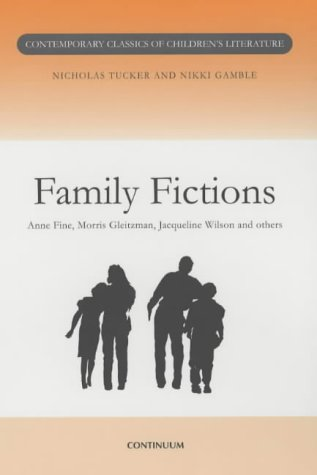 9780826448781: Family Fictions (Contemporary classics in children's literature)