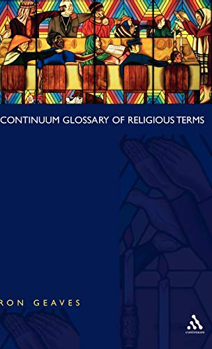9780826448811: Continuum Glossary of Religious Terms
