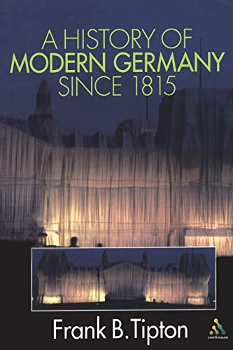 9780826449108: A History of Modern Germany Since 1815