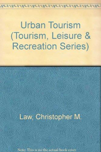 9780826449283: Urban Tourism (Tourism, Leisure and Recreation)