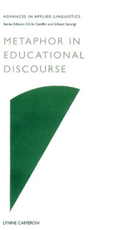 9780826449399: Metaphor in Educational Discourse (Advances in Applied Linguistics)