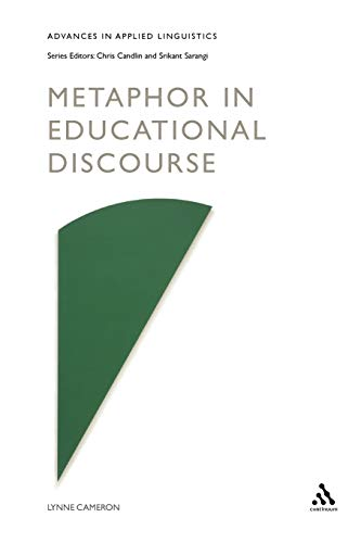 9780826449405: Metaphor in Educational Discourse (Advances in Applied Linguistics)