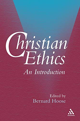 9780826449689: Christian Ethics: An Introduction