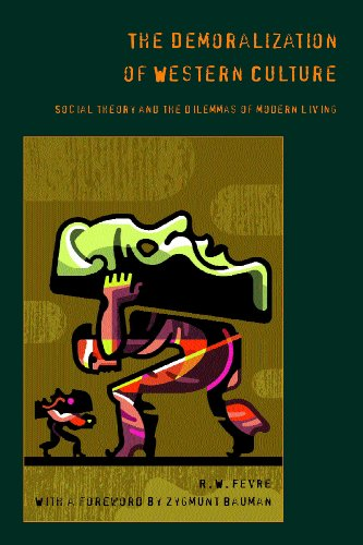 9780826450593: The Demoralization of Western Culture: Social Theory and the Dilemmas of Modern Living