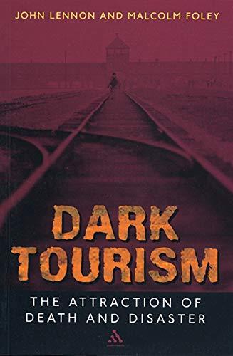 9780826450647: Dark Tourism