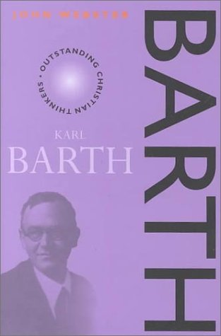 9780826450784: Barth (Outstanding Christian Thinkers)