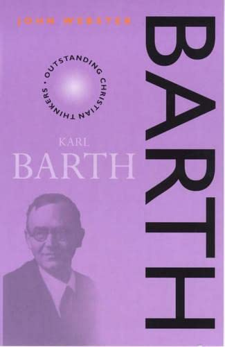 9780826450791: Barth (Outstanding Christian Thinkers)