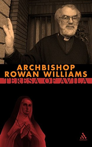 Teresa of Avila (Outstanding Christian Thinkers) (0826450814) by Rowan Williams