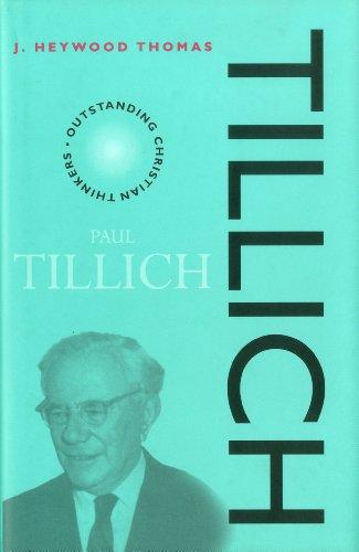 Tillich (Outstanding Christian Thinkers): J. Heywood Thomas