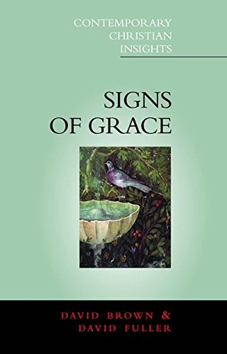 9780826451033: Signs of Grace: Sacraments in Poetry and Prose (Contemporary Christian Insights)