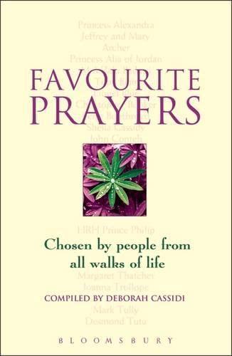 Favourite Prayers: Chosen by People from All Walks of Life: Cassidi, Deborah
