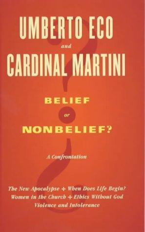 Belief or Nonbelief?: A Confrontation