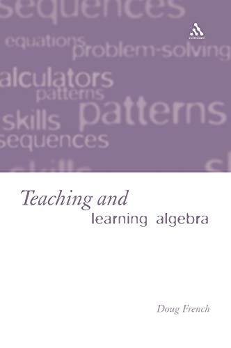 9780826452214: Teaching and Learning Algebra