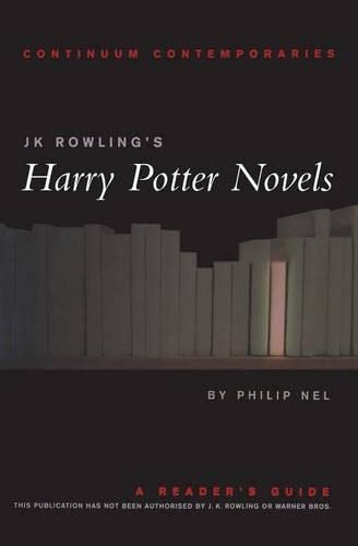 9780826452320: J.K. Rowling's Harry Potter Novels: A Reader's Guide (Continuum Contemporaries) - Unauthorized