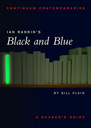 9780826452443: Ian Rankin's Black and Blue: A Reader's Guide (Continuum Contemporaries)