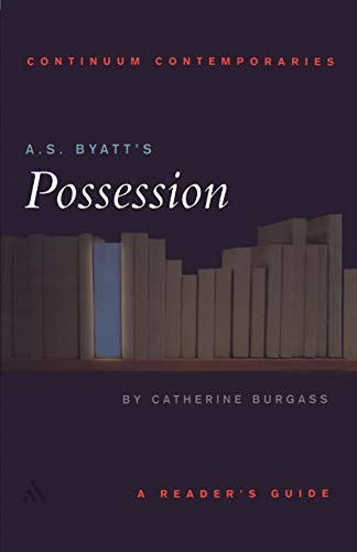 9780826452481: A.S. Byatt's Possession: A Reader's Guide