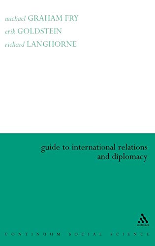 9780826452504: Guide to International Relations and Diplomacy
