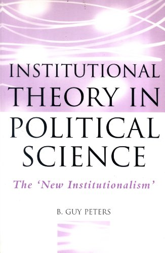 9780826452764: Institutional Theory in Political Science: The New Institutionalism