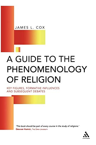 9780826452894: Guide to the Phenomenology of Religion