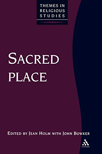 9780826453037: Sacred Place (Themes in Religious Studies)