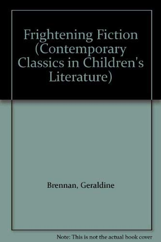 9780826453099: Frightening Fiction: Contemporary Classics of Children's Literature (Contemporary Classics in Children's Literature)