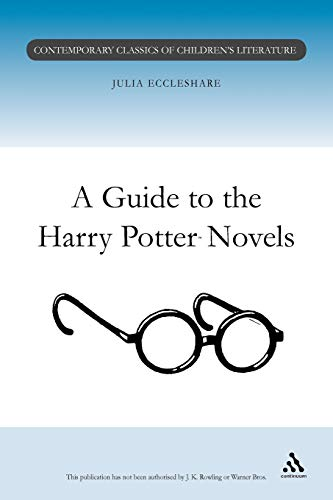 9780826453174: Guide to the Harry Potter Novels (Contemporary Classics in Children's Literature)
