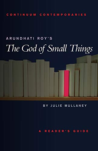 9780826453273: Arundhati Roy's The God of Small Things (Continuum Contemporaries)