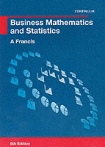 9780826454102: Business Mathematics and Statistics