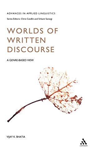 9780826454454: Worlds of Written Discourse: A Genre-Based View (Advances in Applied Linguistics)