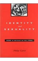 9780826454478: Identity and Sexuality: AIDS in Britain in the 1990s