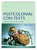 9780826454652: Postcolonial Con-Texts: Writing Back to the Canon (Literature, Culture & Identity)