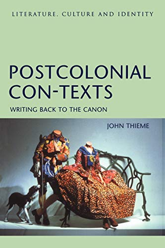 9780826454669: Postcolonial Con-Texts: Writing Back to the Canon