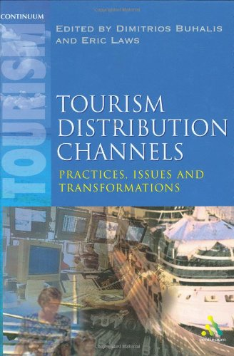 9780826454690: Tourism Distribution Channels: Practices, Issues and Transformations