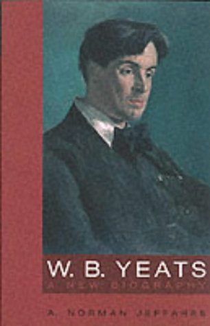 9780826455246: W.B. Yeats: A New Biography