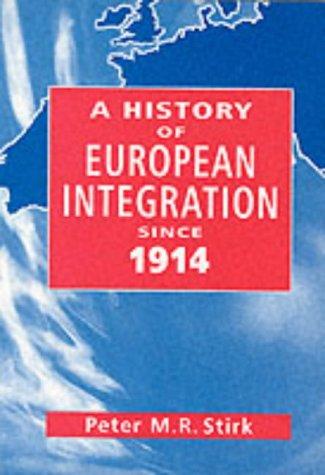 9780826455260: History of European Interegation since 1914