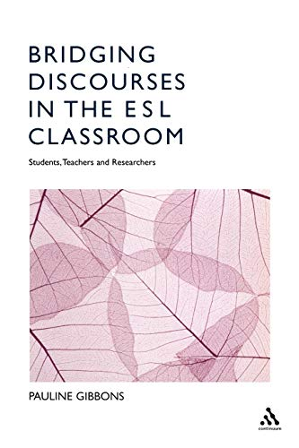 9780826455376: Bridging Discourses in the ESL Classroom: Students, Teachers and Researchers