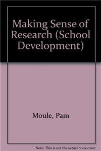 9780826455765: Making Sense of Research: An Introduction for Health and Social Care Practitioners (School Development)