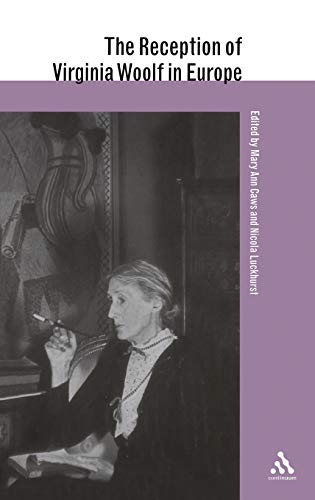 9780826455888: The Reception of Virginia Woolf in Europe (Reception of British Authors in Europe)