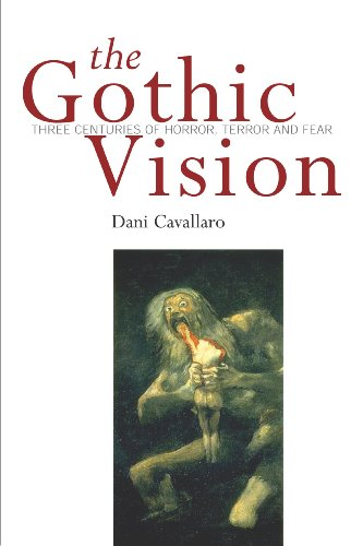 9780826456021: The Gothic Vision: Three Centuries of Horror, Terror and Fear