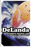 9780826456229: Intensive Science and Virtual Philosophy (Transversals: New Directions in Philosophy)