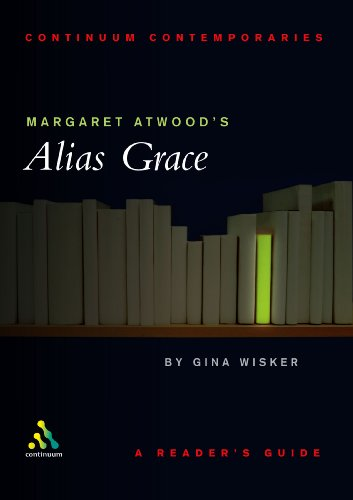 9780826457066: Margaret Atwood's Alias Grace: A Reader's Guide (Continuum Contemporaries)