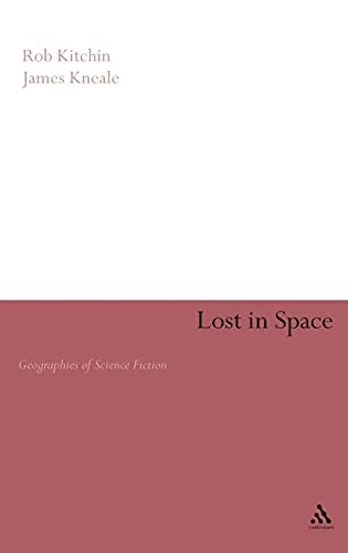 9780826457301: Lost in Space: Geographies of Science Fiction