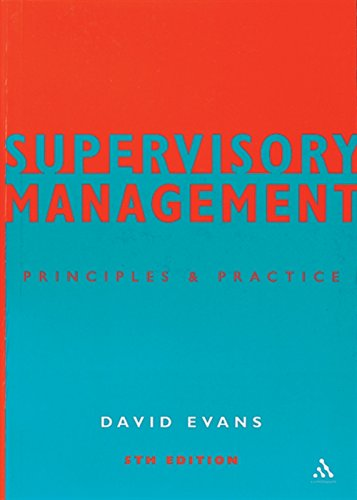 9780826457332: Supervisory Management: Principles and Practice