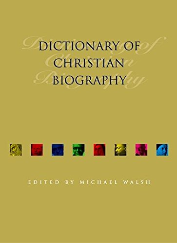 9780826457547: Dictionary of Christian Biography