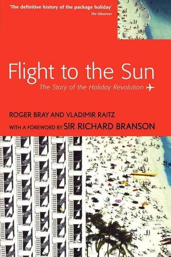9780826457622: Flight to the Sun: The Story of the Holiday Revolution