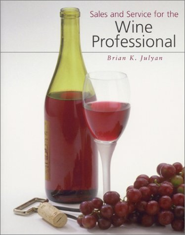 9780826457752: Sales and Service for the Wine Professional