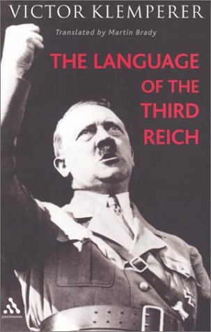 9780826457776: The Language of the Third Reich: Lti: Lingua Tertii Imperii