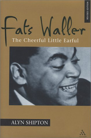 9780826457967: Fats Waller: The Cheerful Little Earful (Bayou Jazz Lives)