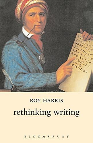 Rethinking Writing: Roy Harris