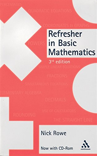 Refresher in Basic Mathematics with CDROM: R. N. Rowe